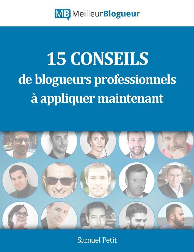 15-conseils-de-blogueurs-pros-appliquer-ds-maintenant-1-638