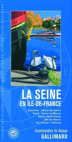 La Seine Guide Gallimard