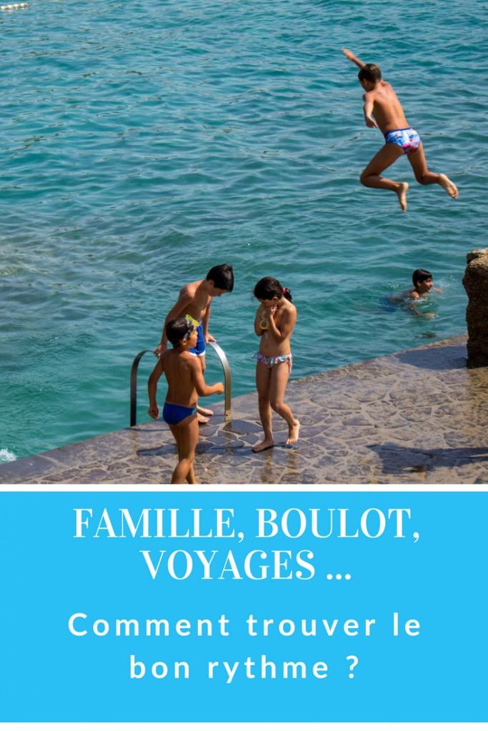 équilibre famille, boulot, voyage