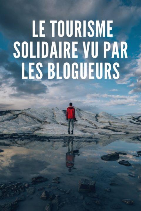 le tourisme solidaire vu par les blogueurs