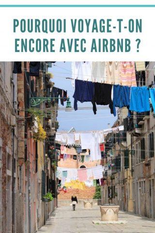 pourquoi voyage-t-on encore avec Airbnb ?